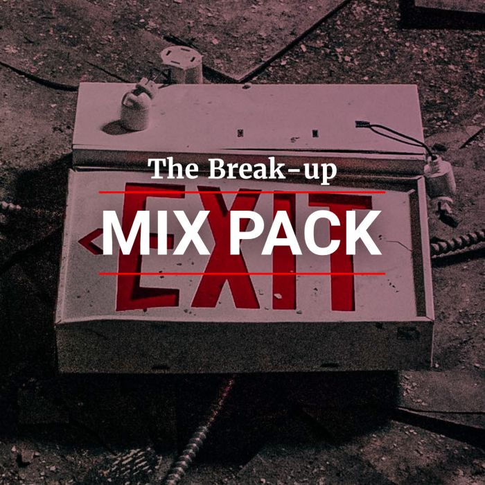 The Break-Up Mix pack